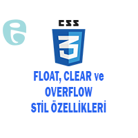 Float Clear ve Overflow Özellikleri