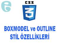 CSS Boxmodel ve Outline Stil Özellikleri