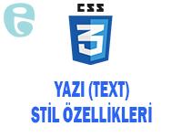 CSS Yazı Text Stil Özellikleri